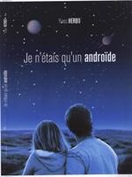 Mon livre Je n'étais qu'un androïde sur Amazon
